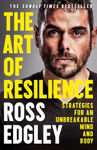 Picture of The Art Of Resilience: Strategies For An Unbreakable Mind And Body