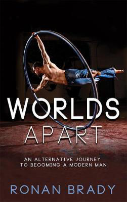 Picture of Worlds Apart: An Alternative Journey to becoming a Modern Man