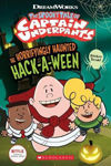 Picture of The Horrifyingly Haunted Hack-A-Ween (The Epic Tales of Captain Underpants TV: Comic Reader)