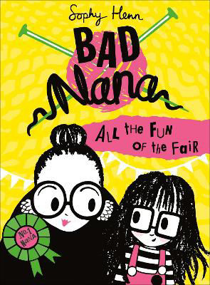Picture of All the Fun of the Fair (Bad Nana, Book 2)
