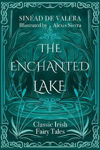 Picture of The Enchanted Lake: Classic Irish Fairy Stories