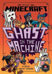 Picture of Minecraft: Ghast in the Machine (Minecraft Woodsword Chronicles #4)
