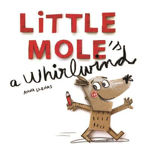 Picture of Little Mole is a Whirlwind