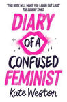 Picture of Diary of a Confused Feminist
