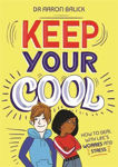 Picture of Keep Your Cool: How to Deal with Life's Worries and Stress