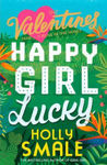 Picture of Happy Girl Lucky (The Valentines, Book 1)