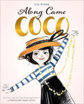 Picture of Along Came Coco: A Story About Coco Chanel