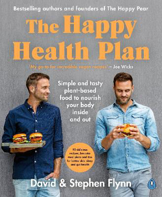 Picture of The Happy Health Plan: Simple and tasty plant-based food to nourish your body inside and out