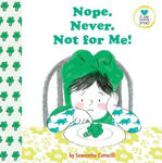 Picture of Nope. Never. Not for Me!: For kids on the autistic spectrum