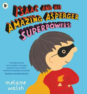 Picture of Isaac and His Amazing Asperger Superpowers!