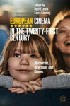 Picture of European Cinema in the Twenty-First Century: Discourses, Directions and Genres
