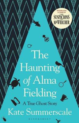 Picture of The Haunting of Alma Fielding: A True Ghost Story **EXP