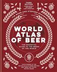 Picture of World Atlas of Beer: THE ESSENTIAL NEW GUIDE TO THE BEERS OF THE WORLD