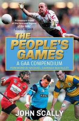 Picture of The People's Games: A GAA Compendium