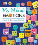Picture of My Mixed Emotions: Learn to Love Your Feelings