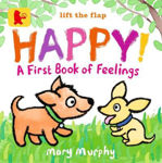 Picture of Happy!: A First Book of Feelings