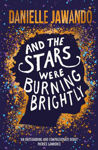 Picture of And the Stars Were Burning Brightly