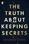 Picture of The Truth About Keeping Secrets