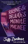 Picture of Rayne and Delilah's Midnite Matinee