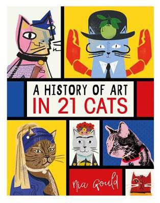 Picture of A History of Art in 21 Cats: From the Old Masters to the Modernists, the Moggy as Muse: an illustrated guide