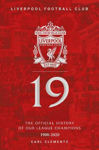 Picture of 19: The Official History of Our League Champions 1900 - 2020: Liverpool Football Club