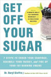 Picture of Get Off Your Sugar: Burn the Fat, Crush Your Cravings, and Go From Stress Eating to Strength Eating