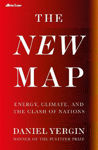 Picture of The New Map: Energy, Climate, and the Clash of Nations
