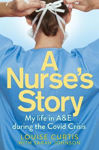 Picture of A Nurse's Story: My Life in A&E During the Covid Crisis