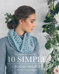 Picture of 10 Simple Crochet Projects: With Helpful Techniques