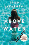 Picture of Above Water: A Stolen Childhood, An Enduring Scandal, A Survivor's Story