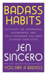 Picture of Badass Habits: Cultivate the Awareness, Boundaries, and Daily Upgrades You Need to Make Them Stick: #1 New York Times best-selling author of You Are A Badass