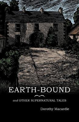 Picture of Earth-Bound: and Other Supernatural Tales