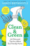 Picture of Clean & Green: 101 Hints and Tips for a More Eco-Friendly Home