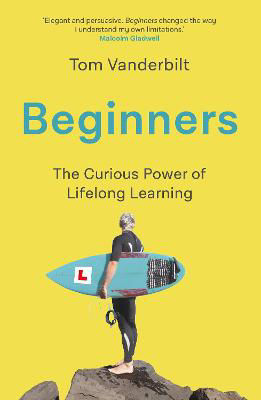 Picture of Beginners - The Curious Power of Lifeling Learning