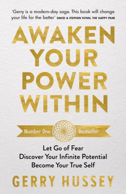 Picture of Awaken Your Power Within: Let Go of Fear. Discover Your Infinite Potential. Become Your True Self.