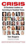 Picture of Crisis: 25 Business Leaders on Surviving in Troubled Times