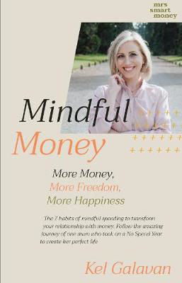Picture of Mindful Money: More Money, More Life, More Happiness