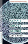 Picture of Climate Change Science: A Primer for Sustainable Development