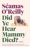 Picture of Did Ye Hear Mammy Died?