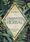 Picture of Enchanted Herbal: Connect to Nature and Celebrate the Seasons