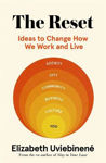 Picture of The Reset - Ideas to Change How We Work and Live
