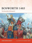 Picture of Bosworth 1485: The Downfall of Richard III