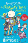 Picture of A Faraway Tree Adventure: The Land of Birthdays: Colour Short Stories