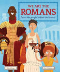 Picture of We Are the Romans: Meet the People Behind the History