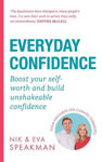 Picture of Everyday Confidence: Ditch the self-doubt, recognise your worth and achieve your life goals