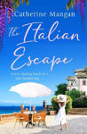 Picture of The Italian Escape: The perfect summer read, full of adventure, romance and Aperol spritz!