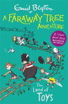 Picture of A Faraway Tree Adventure: The Land of Toys: Colour Short Stories