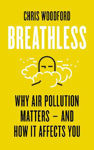 Picture of Breathless: Why Air Pollution Matters - and How it Affects You