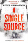 Picture of A Single Source: a gripping political thriller from the author of A Dying Breed