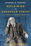 Picture of Reclaiming The European Street: Speeches on Europe and the European Union, 2016-20